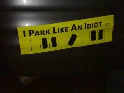 I park like an idiot (uzlīme)